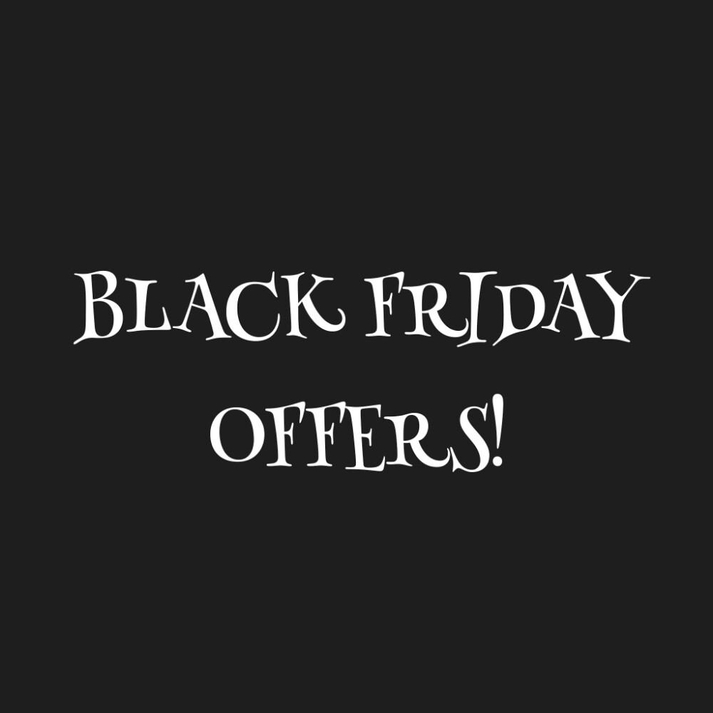 Black Friday 2017: Special Offers!